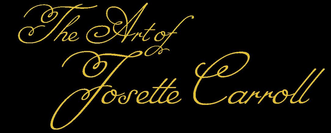 The Art of Josette Carroll